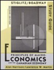 Study Guide: For Principles of Macroeconomics and the Canadian Economy, Second Edition - Alan Harrison