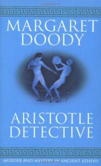 Aristotle Detective - Margaret Doody