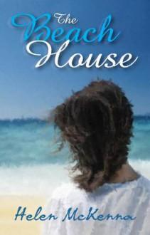 The Beach House - Helen McKenna