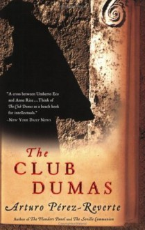 The Club Dumas - Arturo Pérez-Reverte,Sonia Soto