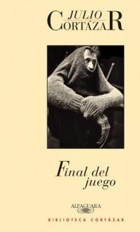 Final del juego - Julio Cortázar