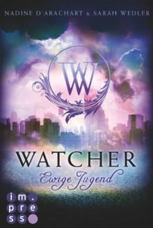 Watcher. Ewige Jugend (Die Niemandsland-Trilogie, Band 1) -