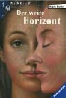 Der Weite Horizont - Regina Faerber