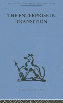 The Interprise in Transition: An Analysis of European and American Practice - H. Haas