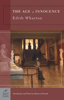 The Age of Innocence - Edith Wharton,Maureen Howard