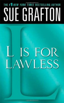 """L"" is for Lawless - Sue Grafton"