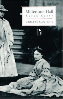A Description of Millenium Hall (Broadview Literary Texts) - Sarah Scott, Gary Kelly