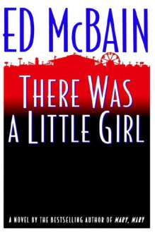 There Was a Little Girl (Matthew Hope) - Ed McBain