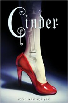 Cinder (The Lunar Chronicles Series #1) -