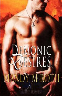 Demonic Desires - Mandy M. Roth