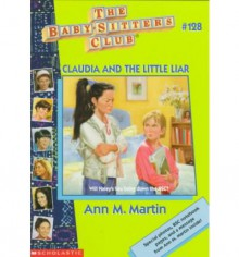 Claudia and the Little Liar - Ann M. Martin