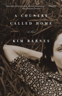 A Country Called Home - Kim Barnes
