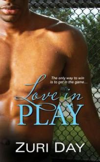 Love in Play - Zuri Day