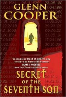 Secret of the Seventh Son - Glenn Cooper