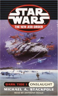 Sw: Dark Tide: Onslaught - Michael A. Stackpole, Anthony Heald