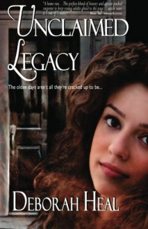 Unclaimed Legacy (Time and Again, #2) - Deborah Heal