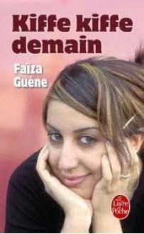 Kiffe Kiffe Demain (Le Livre de Poche) (French Edition) - Faiza Guene