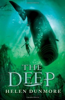 The Deep - Helen Dunmore