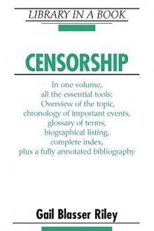 Censorship - Gail Blasser Riley
