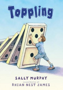 Toppling - Sally Murphy, Rhian Nest James