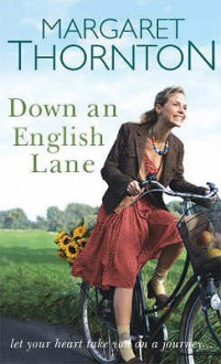 Down An English Lane - Margaret Thornton