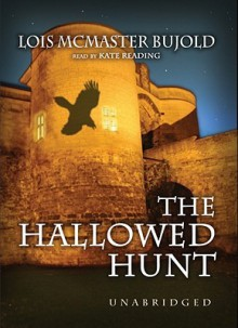 The Hallowed Hunt - Lois McMaster Bujold