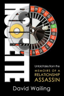 Roulette (Untold Tales from the Memoirs of a Relationship Assassin) - David Wailing