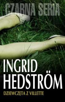 Dziewczęta z Villette - Ingrid Hedström,Halina Thylwe
