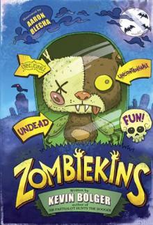 Zombiekins - Kevin Bolger, Aaron Blecha