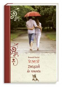 Związek do remontu - Romuald Pawlak