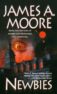 Newbies - James A. Moore