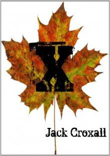 X - Jack Croxall