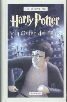 Harry Potter y la Orden del Fénix - J.K. Rowling