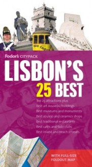 Fodor's Citypack Lisbon's 25 Best, 2nd Edition (25 Best) - Fodor's Travel Publications Inc.