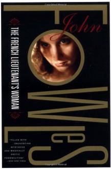The French Lieutenant's Woman - John Fowles