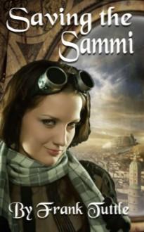 Saving the Sammi - Frank Tuttle