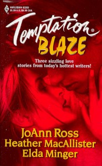 Temptation Blaze (Midnight Heat / A Lark in the Dark / Night Fire) - JoAnn Ross, Heather MacAllister, Elda Minger