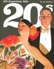 All American Ads of the 20's (Midi Series) - Steven Heller, Steven Heller