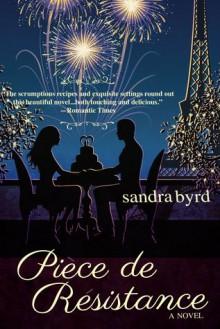 Piece de Resistance: A Novel - Sandra Byrd