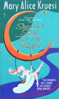 Second Star to the Right - Mary Alice Kruesi