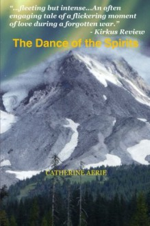 The Dance of the Spirits - Catherine Aerie