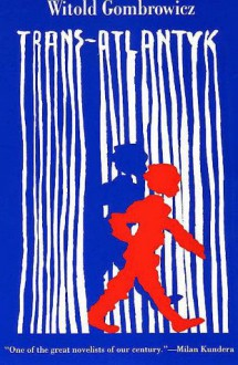 Trans-Atlantyk - Witold Gombrowicz, Nina Karsov, Carolyn French