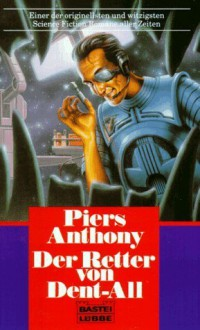 Der Retter Von Dent-All - Piers Anthony
