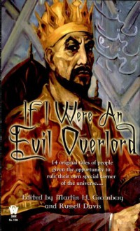 If I Were An Evil Overlord - Martin H. Greenberg, Russell Davis