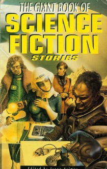 The Giant Book of Science Fiction Stories - Martin H. Greenberg, Isaac Asimov, Charles G. Waugh, Jenny-Lynn Waugh