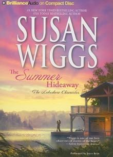 The Summer Hideaway - Susan Wiggs, Joyce Bean