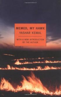 Memed, My Hawk - Yaşar Kemal, Edouard Roditi