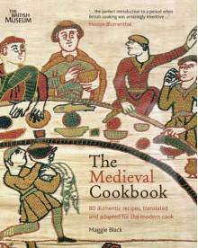 The Medieval Cookbook. Maggie Black - Maggie Black