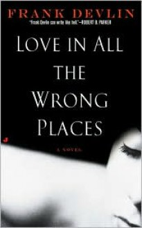 Love in All the Wrong Places -