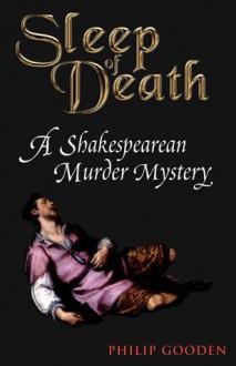 Sleep of Death - Philip Gooden